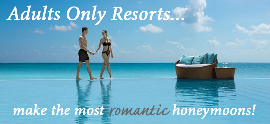 adults only all inclusive honeymoon resort